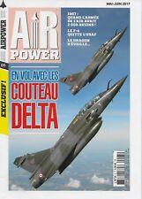 AIR POWER N° 5 / EN VOL AVEC LES COUTEAU DELTA - LE F-4 QUITTE L'USAF