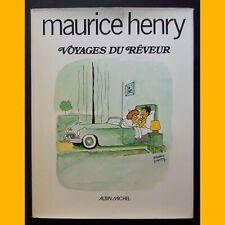 VOYAGES DU RÊVEUR Maurice Henry 1979