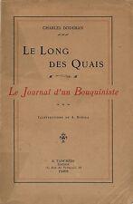 RARE EO CHARLES DODEMAN + ALBERT ROBIDA : LE LONG DES QUAIS ( TOME 2 ).