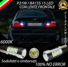COPPIA DI LUCI RETROMARCIA 15 LED P21W BA15S CANBUS BMW SERIE 3 E46 NO ERROR