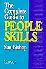 The Complete Guide to People Skills-Sue Bishop