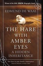 The Hare with Amber Eyes: A Hidden Inheritance by de Waal, Edmund