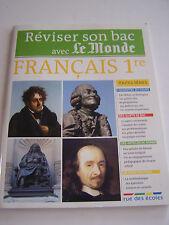 REVUE REVISER SON BAC AVEC LE MONDE , FRANCAIS 1re . 94 PAGES . BON ETAT .