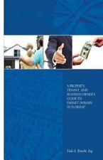 A Property, Tenant and Business Owner's Guide to Eminent Domain in Florida by...