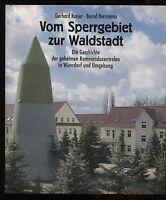 Vom Sperrgebiet zur Waldstadt Geheime Kommandozentralen Wünsdorf Umgebung 2007