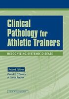 Clinical Pathology for Athletic Trainers by Daniel P. O'Connor