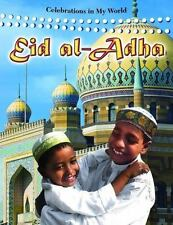 Eid Al-adha (Celebrations in My World)