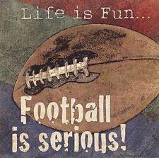 Life is Fun Football is Serious! Jo Moulton Art Print 12x12 Sagebrush
