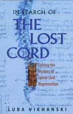 In Search of the Lost Cord: Solving the Mystery of Spinal Cord Regeneration