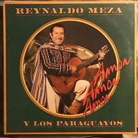 REYNALDO MEZA Y LOS PARAGUAYOS • Amor Amor Amor •  Vinile Lp • NUOVO SIGILLATO