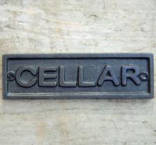Traditional cast metal cellar door sign