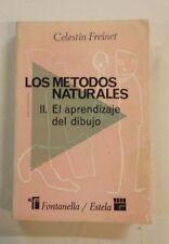 LOS METODOS NATURALES II. EL APRENDIZAJE DEL DIBUJO - CELESTIN FREINET
