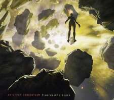 ANTI-POP CONSORTIUM - FLUORESCENT BLACK - 2009 - CD NEUF NEW NEU
