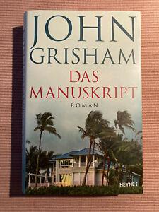 John Grisham Das Manuskript     gebundene Erstausgabe
