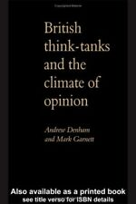 Very Good, Think Tanks & British Politics, Denham, Andrew, Book