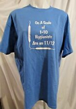Custom made Dental hygienist novelty t shirt size XL