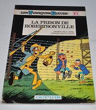 les TUNIQUES BLEUES no.6 La Prison de Robertsonville BD Dupuis 1982 Lambil