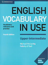 Cambridge ENGLISH VOCABULARY IN USE UPPER-INTERMEDIATE w Answers FOURTH EDIT New