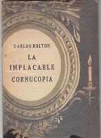Carlos Bolton la implacable cornucopia Santiago de Chile 1958 dedica autografa