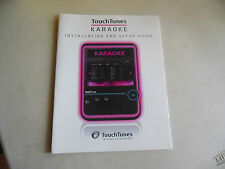 TOUCH TUNES KAROKE     ARCADE GAME  owners manual