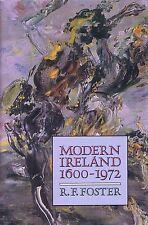 MODERN IRELAND 1600-1972 History Religion Ulster Dublin Republic Social Cultural