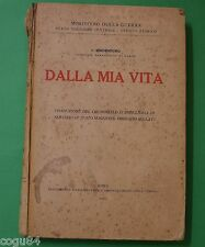 Dalla mia Vita - V. Hidenburg - Prima edizione 1923 - Ministero della Guerra