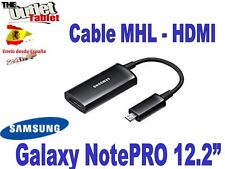 "CABLE MHL HDMI TABLET SAMSUNG GALAXY NOTEPRO TABPRO 12.2"" P905 905 P900 900"