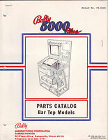 BALLY GAMING 5000 PLUS BAR TOP CASINO SLOT MACHINE ORIGINAL PARTS CATALOG 1988