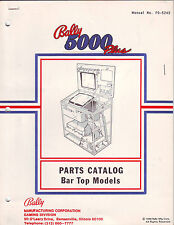 BALLY GAMING 5000 PLUS BAR TOP CASINO SLOT MACHINE ORIGINAL PARTS CATALOG 1988