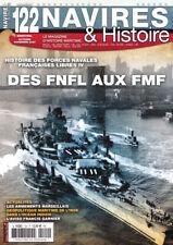 NAVIRES & HISTOIRE N°122 - Des FNFL aux FMF