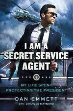 I Am a Secret Service Agent : My Life Spent Protecting the President by Charles…