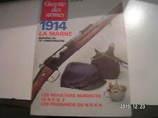 *** Gazette des armes n°133 Le RPG 7 / Winchester 94 / Poignards du NSKK