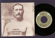 "7"" COLONNELLO MUSCH CACAO BLA BLA 1972 PINO MASSARA G/FOLD SLEEVE WITH MUSIC"