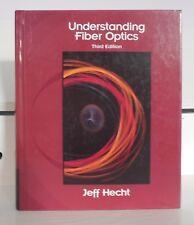 Understanding Fiber Optics 3rd editiona Jeff Hecht used book  Hardcover