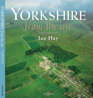 """""""VERY GOOD"""" Yorkshire from the Air, Pritchard, Lisa, Hay, Ian, Book"""