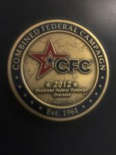 COMBINED FEDERAL CAMPAIGN 2012 GIVE BECAUSE YOU CARE CHALLENGE COIN