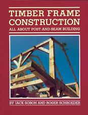 Timber Frame Construction: All About Post-and-Beam Building New Paperback Book J