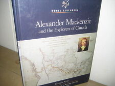 World Explorers/ Alexander Mackenzie and explorers of Canada/1992/ 1st print/