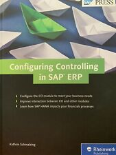 Configuring Controlling in Sap ERP by Kathrin Schmalzing (English)
