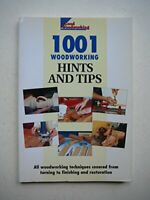 """""""Good Woodworking"""" Magazine's 1001 Hints and Tips: Expert Advice to... Paperback"""