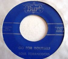 SOUL TORANODOES GO FOR YOURSELF c/w FUNKY THANG   US BURT LABEL 1969