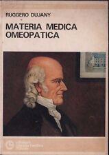Autografato! Materia medica omeopatica. Dujany. Cortina 1978. STO 15