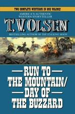 Run to the Mountain/Day of the Buzzard by T. V. Olsen (2013, Paperback)