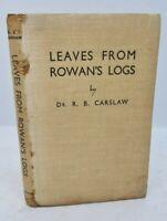 Leaves from Rowan's Logs: Cruises on West Coast Scotland R B Carslaw