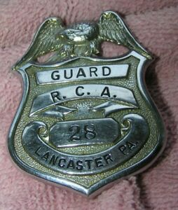 Vintage Obsolete Guard RCA Lancaster, PA. Badge #28