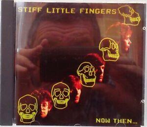 Stiff Little Fingers - Now Then... (CD 1997) EMI Gold