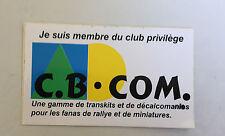 """AUTOCOLLANT """"JE SUIS MEMBRE DU CLUB PRIVILEGE CB COM"""""""