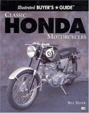ILLUSTRATED BUYER'S GUIDE CLASSIC HONDA MOTORCYCLES, SILVER, NEW 2000 BOOK offer