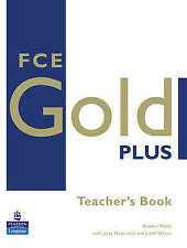 Longman/Pearson FCE (First Certificate) GOLD PLUS Teacher's Book @NEW@