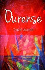 Ourense Travel Journal : High Quality Notebook for Ourense Spain by...